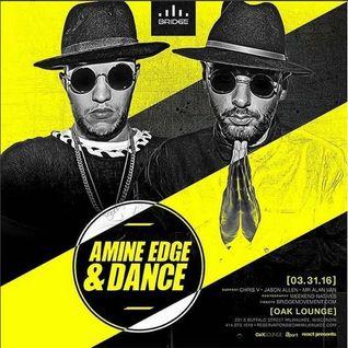 2016.03.31 - Amine Edge & DANCE @ Oak Lounge, Milwaukee, USA