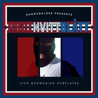 Raggabalder Presenterer Rødt Hvitt & Blått - 100% Norwegian Dubplates Vol.1 (Mai-14)