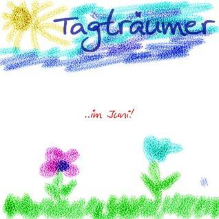 Tagträumer² - ... im Juni (recorded 2003)