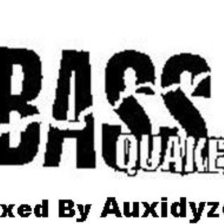 Bass Quake Mix 10-22-2016(Mixed by Auxidyze)