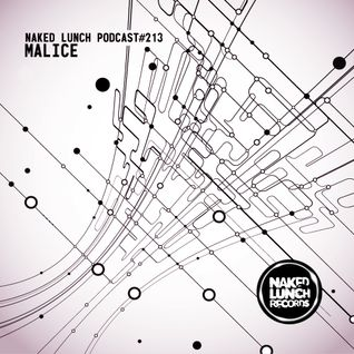 Naked Lunch PODCAST #213 - MALICE