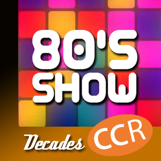 The 80's Show - @ccr80show - 18/09/16 - Chelmsford Community Radio