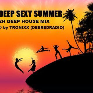 Tronixx - Deep Sexy Summer (2h Mix)