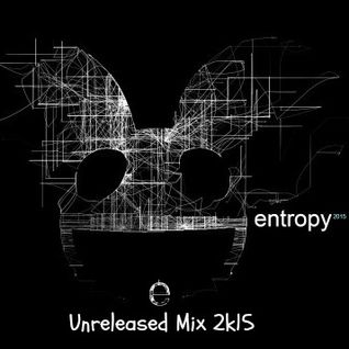 Deadmau5 - Entropy 2k15 Mix (Unreleased)