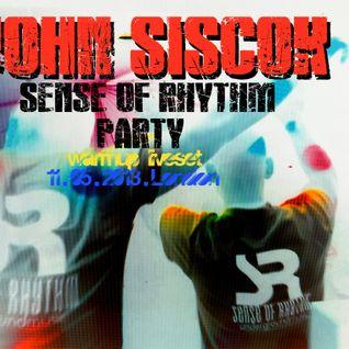 John Siscok - Sense of Rhythm WarmUp set London 11.05.2013