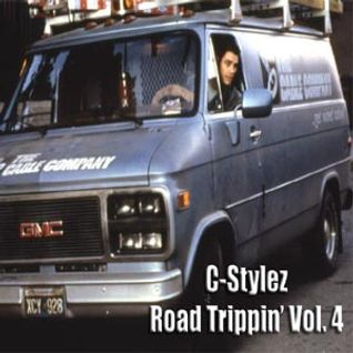 C-Stylez presents Road Trippin' Vol. 4