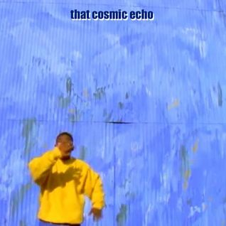 That Cosmic Echo (#62:4/29/16) :: fridays 7-8pm EST :: 100.1fm :: wbrs.org
