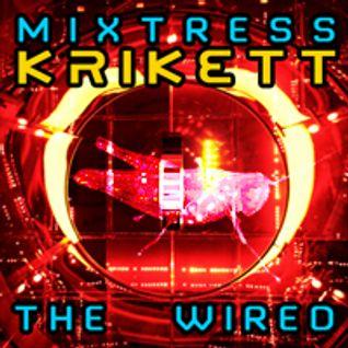 Mixtresskrikett - The Wired - hard techno / tech dance