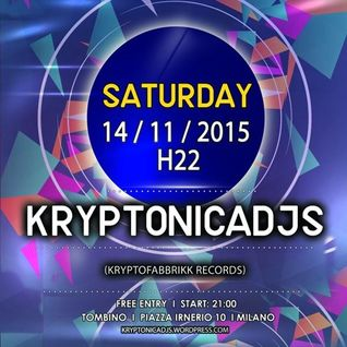 14 /11/2015 Kryptonicadjs @ Dooz Party Tombino Milano