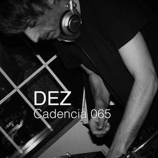 Chris Jones - Cadencia 065 (February 2015) feat. Dez (Etichetta Nera/Webuildmachines)