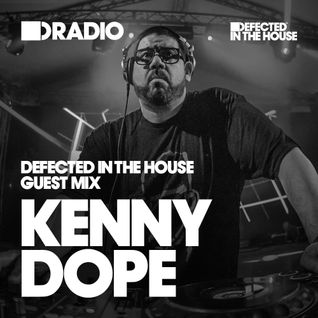 Defected In The House Radio Show 07.10.16 Guest Mix Kenny Dope