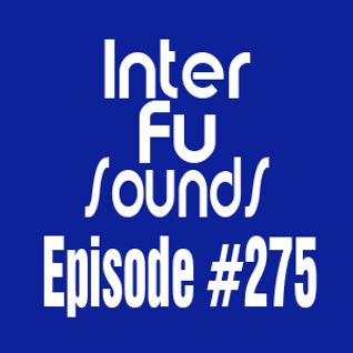 Interfusounds Episode 275 (December 20 2015)