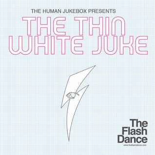 The Thin White Juke