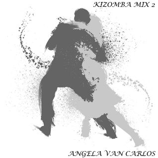Kizomba Mix 2