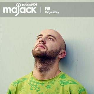 Fill - The Journey: Majack Podcast 006