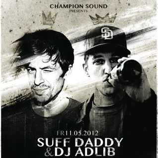 Suff Daddy & Adlib - Hi-Hat Club at Champion Sound