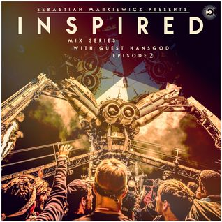 Presents Inspired Mix Series With Guest Hansgod - Episode 002 ULTRA Music Festival MIAMI March 2016