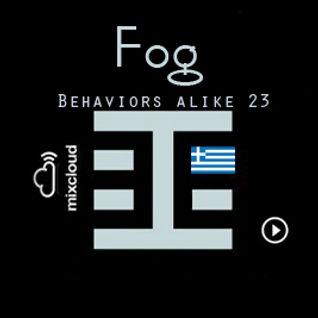 Fog - Behaviors alike 23 - Behaviors Proton Radio June 12th,2011
