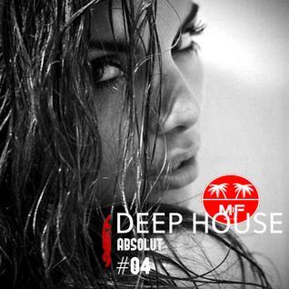 Deep House Session #004 vs Madeinfredd