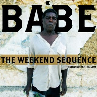 The Weekend Sequence Vol. 15 - BABE