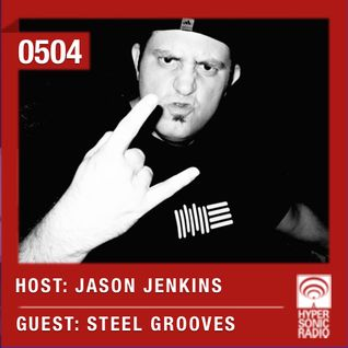 Hypersonic 504 2016-02-05 w/ Steel Grooves & Jason Jenkins