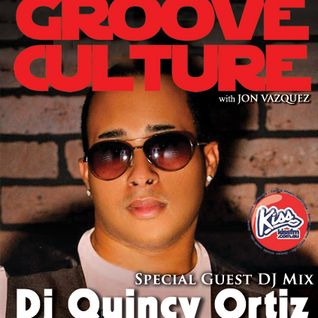 Groove Culture with Guest Dj Quincy Ortiz 18 07 2013
