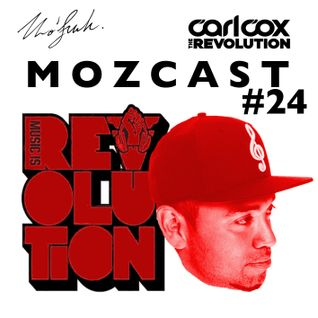 MOZCAST 24 - Live from Carl Cox at Space Ibiza