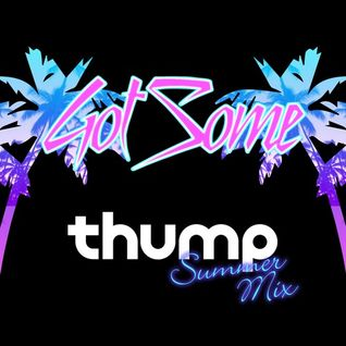 Thump Summer Mix 2015
