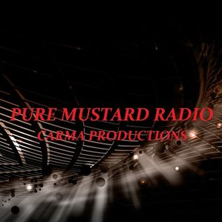 Pure Mustard Radio - Carma Productions & MC Marxman - 23 October 2015
