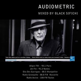 ///  Audio Metric \\\   November 26 2016  - Leonard Cohen RIP