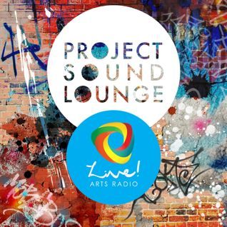 Project Soundlounge 2016 - Takeover - Live! Arts Radio