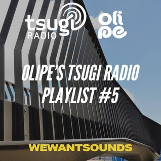 Olipe's Tsugi Radio Playlist #5