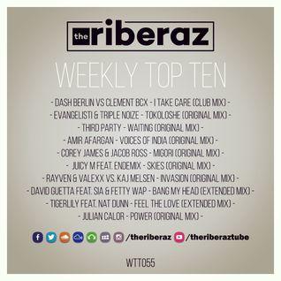 The Riberaz Weekly Top Ten 055