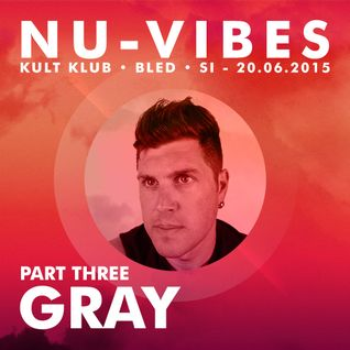 GRAY - Live @ NU-VIBES, KULT, Bled, SI (20.06.15) - PART THREE