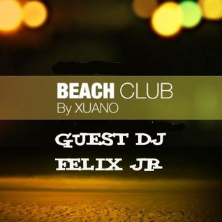 Beach Club Sesions Number 100 (Felix JR Guest DJ)