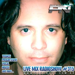 Paul Nova Live Mix 315