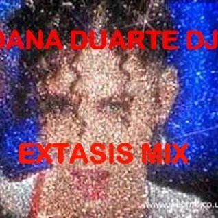 DANA DUARTE Dj. EXTASIS MIX