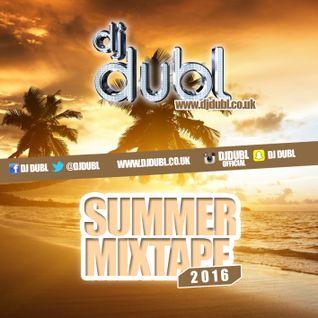 @DJDUBL - 2016 Summer Mixtape