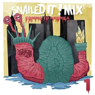 SNAILEDIT! Mix Vol.1 - Coming To America