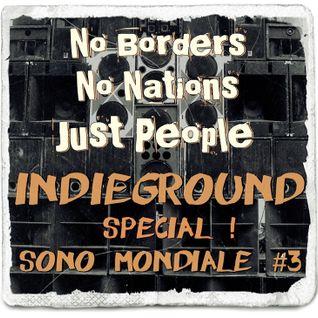 IndieGround Special Sono Mondiale #3