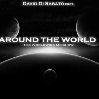 """David Di Sabato pres. """"Around The World"""" [Episode #011] - The Mixshow"""