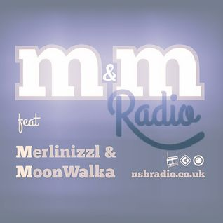 M&M Radio on nsbradio.co.uk - September 2014 - MoonWalka