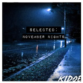 SELECTED - November Nights
