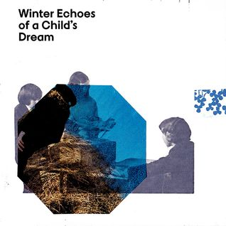 Winter Echoes of a Child's Dream