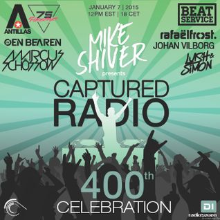 Mike Shiver Presents Captured Radio 400 Episode Celebration