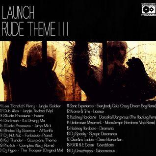Launch - Rude Theme III ( old skool jungle mix)