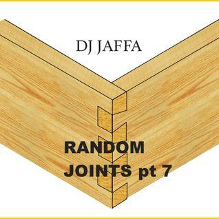 Random Joints pt.7