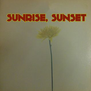 Playlist - Sunrise, sunset