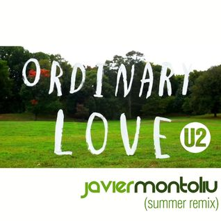 U2 - Ordinary Love (javier Montoliu Remix)