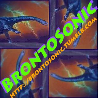 BrontoSonic Episode 1